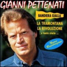 Bandiera gialla e tante storie - CD Audio di Gianni Pettenati