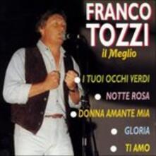 Il meglio - CD Audio di Franco Tozzi
