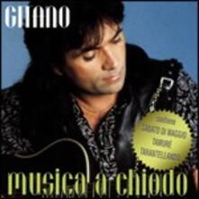 Musica a chiodo - CD Audio di Gitano
