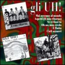 Gli Uh! - CD Audio di Gli Uh!