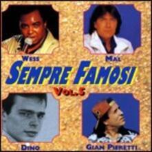 Sempre famosi vol.5 - CD Audio