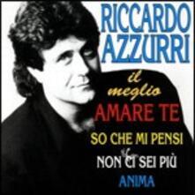 Il meglio - CD Audio di Riccardo Azzurri