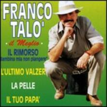 Il meglio - CD Audio di Franco Talò