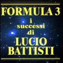 I successi di Lucio Battisti - CD Audio di Formula 3