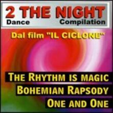 2 the Night Dance Compilation - CD Audio