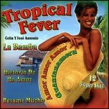Tropical Fever - CD Audio di Celia y José Antonio