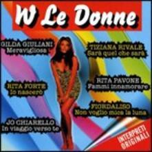 W Le donne - CD Audio
