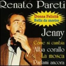 Il meglio - CD Audio di Renato Pareti