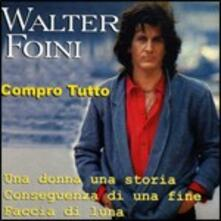 Compro tutto - CD Audio di Walter Foini