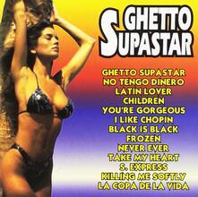 Ghetto Supastar - CD Audio