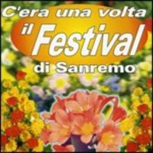 C'era una volta il Festival di Sanremo - CD Audio