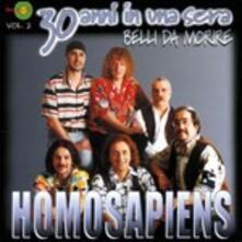 31 Anni in una sera vol.1 - CD Audio di Homo Sapiens