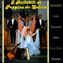 I ballabili - CD Audio di Peppino De Salvia