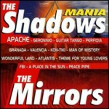 The Shadowmania - CD Audio di Mirrors