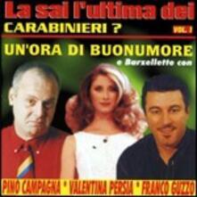 La sai l'ultima dei Carabinieri? vol.1 - CD Audio