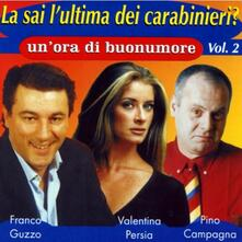 La sai l'ultima dei Carabinieri? vol.2 - CD Audio