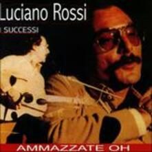 I successi - CD Audio di Luciano Rossi