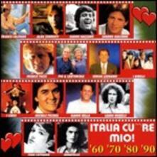 Italia cuore mio! '60 '70 '80 '90 - CD Audio
