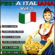 Festa italiana vol.3 - CD Audio