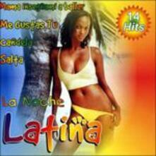 La noche latina - CD Audio