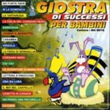 Giostra dI successi per bambini - CD Audio di Big Boys