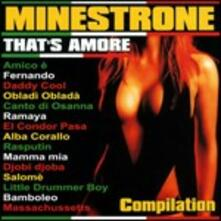 Minestrone Compilation. That's Amore - CD Audio