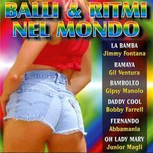 Balli e Ritmi Nel Mondo - CD Audio