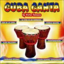 Cuba canta - CD Audio di Victor Fonseca