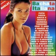 Bachata italiana medley - CD Audio