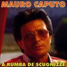 A rumba de scugnizze - CD Audio di Mario Caputo