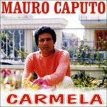 Carmela - CD Audio di Mario Caputo