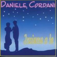 Insieme a te - CD Audio di Daniele Cordani