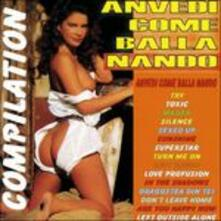 Anvedi come balla Nando compilation - CD Audio