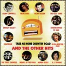 Take Me Home Country Road and the Other Hits - CD Audio