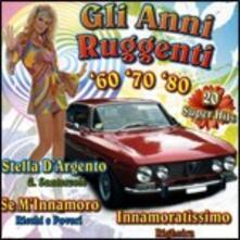 Canzoni & Canzoni vol.12. Gli Anni Ruggenti - CD Audio