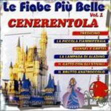 Cenerentola + 6 vol.1 - CD Audio