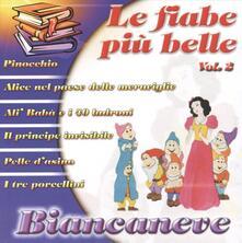 Biancaneve + 6 vol.2 - CD Audio