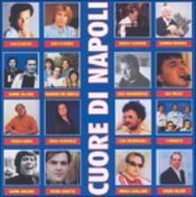 Cuore di Napoli - CD Audio