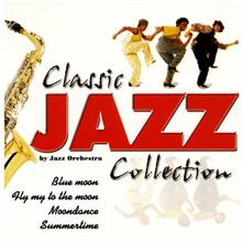 Classic Jazz Collection - CD Audio di Jazz Orchestra