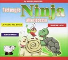 Tartarughe Ninja alla riscossa - CD Audio