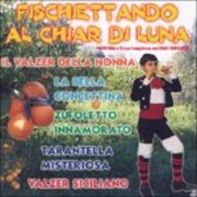 Fischiettando al chiar di Luna - CD Audio di Privitera e il suo complesso