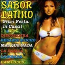 Sabor latino. Gran festa in casa - CD Audio
