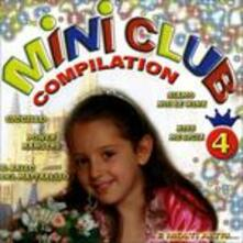 Mini Club Compilation n.4 - CD Audio di Monelli