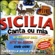 Sicilia canta Cu Mia - CD Audio
