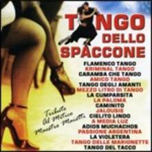 Tango Dello Spaccone - CD Audio di Aldo Maietti