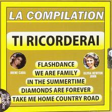 Ti Ricorderai La Compilation - CD Audio