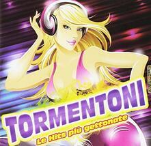 Tormentoni. Le Hits Piu Gettonate - CD Audio