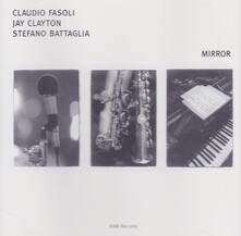 Mirror - CD Audio di Stefano Battaglia,Jay Clayton,Claudio Fasoli