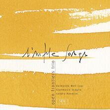 Simple Songs - CD Audio di Open Frontiers Trio