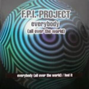 Everybody - Vinile 7'' di FPI Project